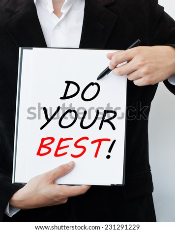 Do Your Best!  - stock photo