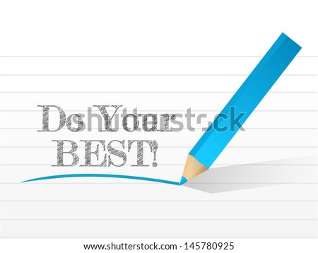 do your best written on a notepad paper. illustration design background