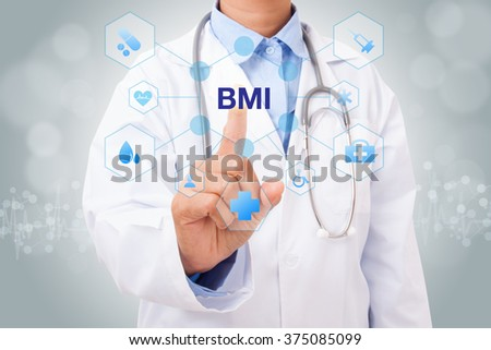 Doctor hand touching BMI sign on virtual screen. medical concept