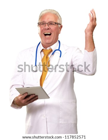 Doctor Holding A Tablet And Happy On White Background - stock photo