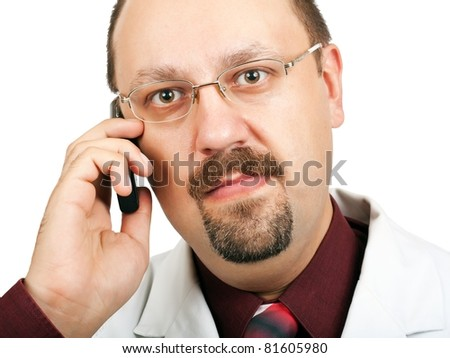 Doctor in white coat talking on a cell phone on white background
