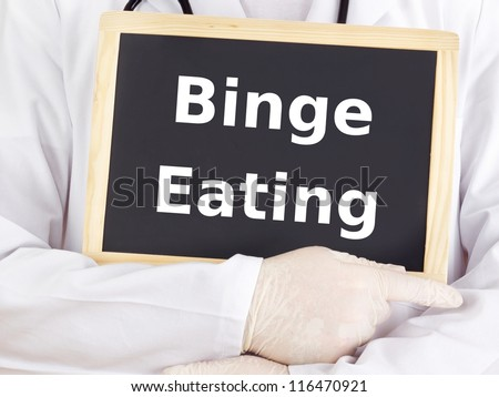 Doctor shows information: binge eating