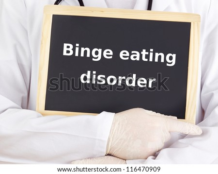 Doctor shows information: binge eating disorder