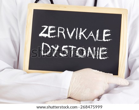 Doctor shows information: Cervical dystonia in german - stock photo