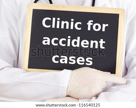 Doctor shows information: clinic for accident cases