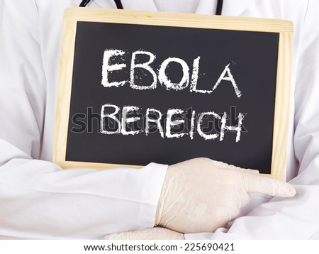 Doctor shows information: Ebola area in german language