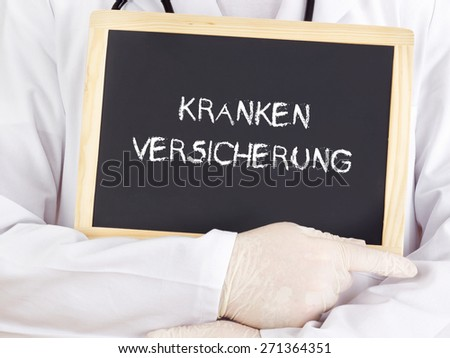 Doctor shows information: health insurance in german - stock photo