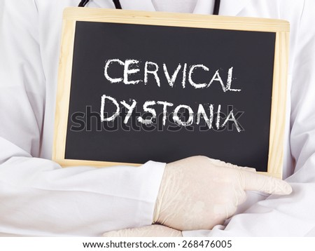 Doctor shows information on blackboard: Cervical dystonia - stock photo