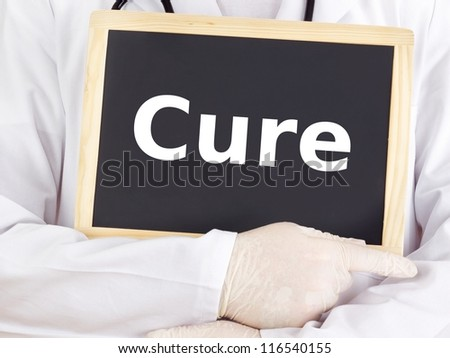 Doctor shows information on blackboard: cure