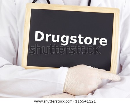 Doctor shows information on blackboard: drugstore