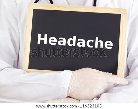 Doctor shows information on blackboard: headache