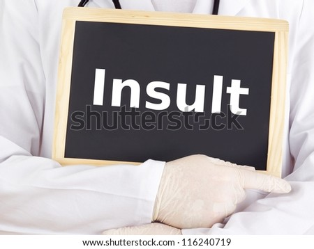 Doctor shows information on blackboard: insult