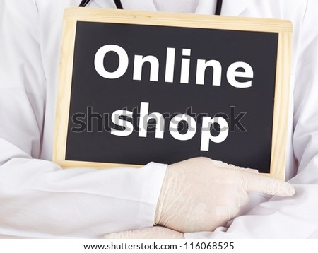 Doctor shows information on blackboard: online shop