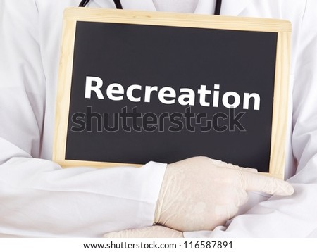 Doctor shows information on blackboard: recreation