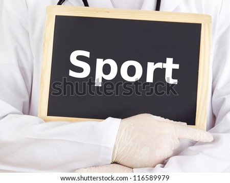 Doctor shows information on blackboard: sport