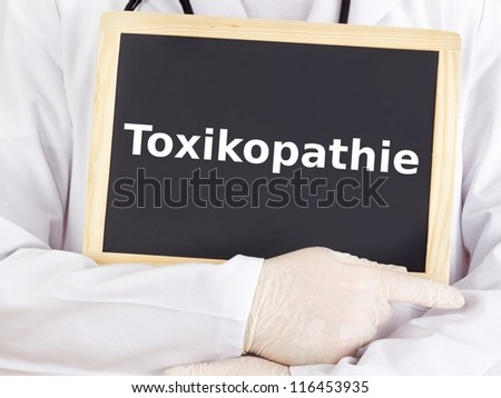 Doctor shows information on blackboard: toxicopathy