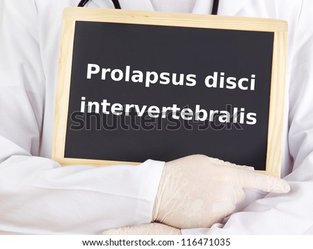Doctor shows information: prolapsus disci intervertebralis