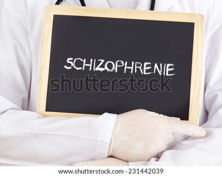 Doctor shows information: Schizophrenia in german language