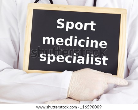 Doctor shows information: sport medicine specialist