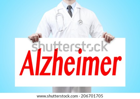 doctors holding a white banner have word alzheimer sign  - stock photo