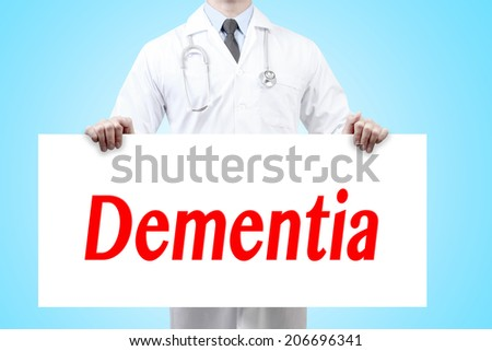 doctors holding a white banner have word dementia sign  - stock photo