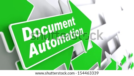 "Document Automation - Business Concept. Green Arrow with ""Document Automation"" Slogan on a Grey Background. 3D Render. - stock photo"