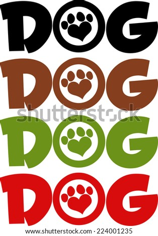 Dog Text With Love Paw Print In Different Colors. Raster Collection Set - stock photo