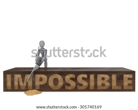 """Doll Model sawing wooden block with inscription """"impossible"""". the protagonist tries to overcome obstacles in the form of a large wooden timber using a handsaw. illustration of success with hard work - stock photo"""