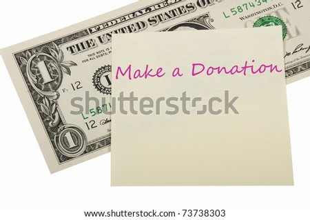 Dollar and sticker on the white background, concept of donation. - stock photo