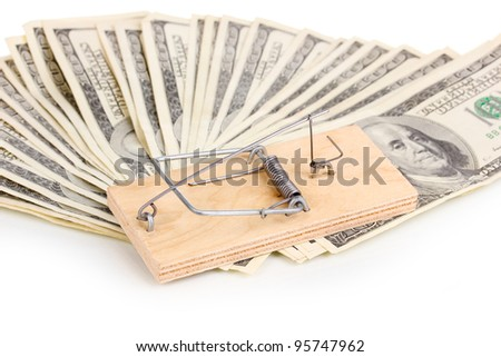 Dollar banknotes and mousetrap isolated on white