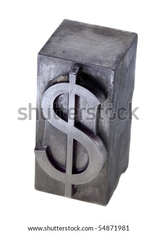dollar symbol in old, ink-stained metal letterpress type block, isolated on white - stock photo