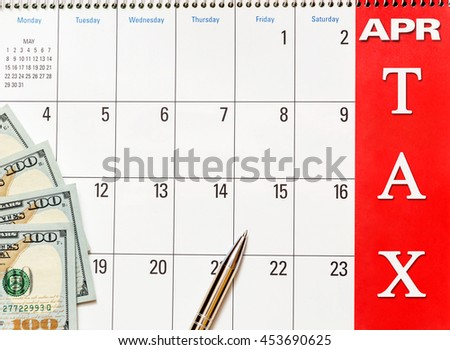 "Dollars on the calendar with the words ""tax"""