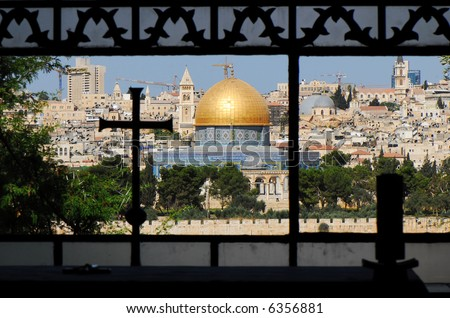 "Dome of the rock - muslim holy mosque in Jerusalem, as seen from ""dominos flevit"" church window"