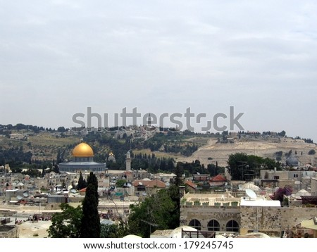 Dome of the Rock. The Old City of Jerusalem.