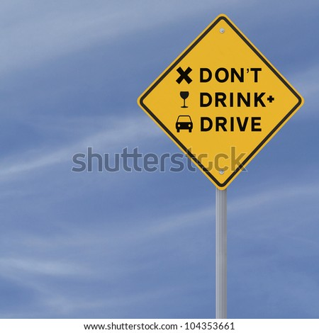Don't Drink & Drive! - Modified road sign highlighting the danger of drinking and driving (against a blue sky background) - stock photo