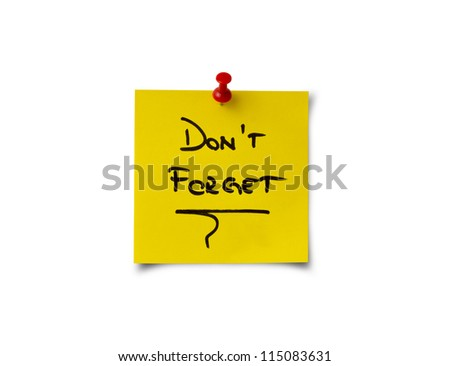 Don't Forget - stock photo