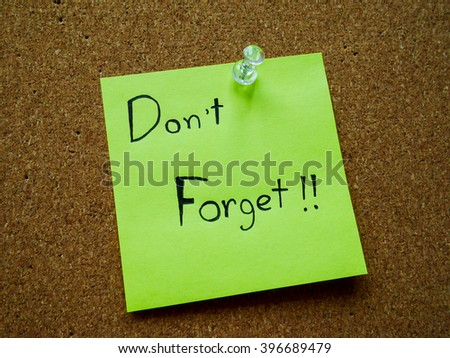 Don't forget on post it note for remind - stock photo