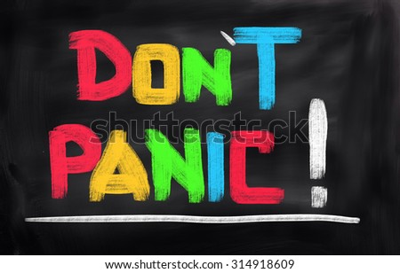 Don't Panic Concept - stock photo