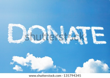 Donate a cloud word on sky - stock photo