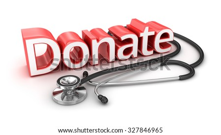 Donate text, 3d medicine Concept - stock photo