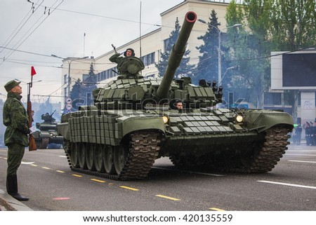 DONETSK, Donetsk People Republic. May 8: Soviet main battle tank T-72B on the main street of the Donetsk city during rehearsal for Victoty Parade. 2016, May 8.