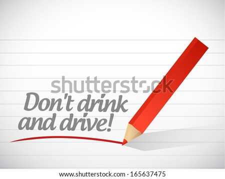 dont drink and drive warning message illustration design over white