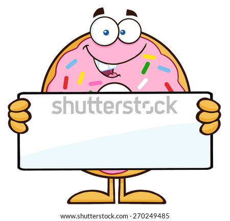 Donut Cartoon Character With Sprinkles Holding a Blank Sign. Raster Illustration Isolated On White - stock photo