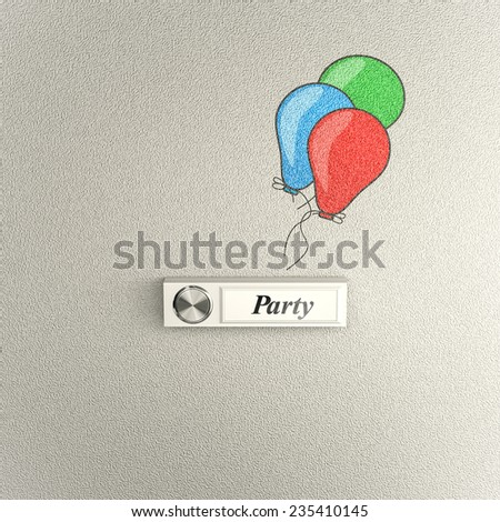 Doorbell on concrete wall with balloons. Conceptual image for party invitation