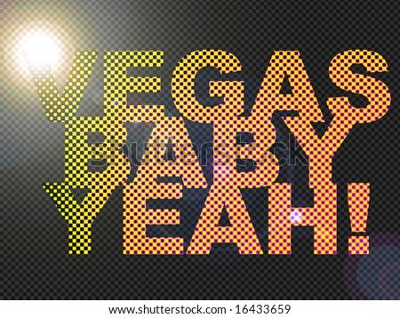 Dotted LED Lit Vegas Baby Yeah! Sign Glowing Bright Orange - stock photo