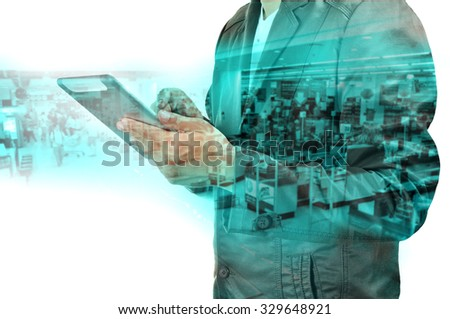 Double exposure manipulation of Young handsome Business Man supervisor with tablet pc in the Shopping mall as Wireless Technology concept