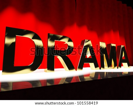 Drama Word On Stage Representing Broadway The West End Or Acting - stock photo