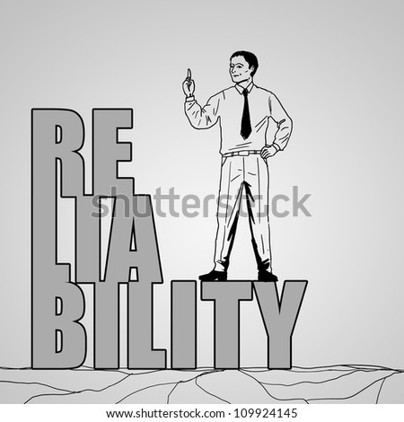 Drawing of a businessman standing on top of the word reliability - stock photo