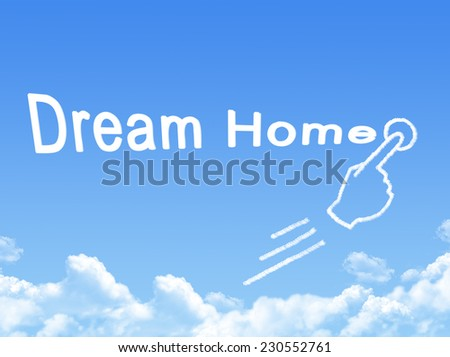 dream home message cloud shape  - stock photo