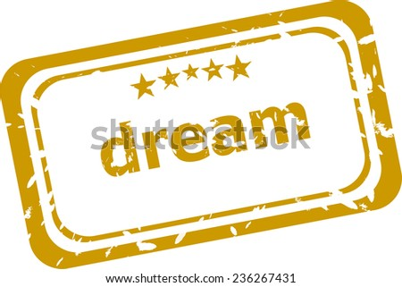 dream stamp isolated on white background - stock photo